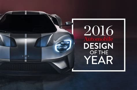 magazine design of the year 2016 design of the year ford gt automobile magazine