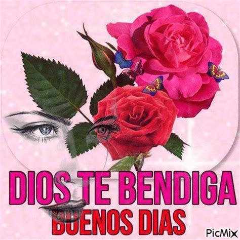 imagenes dios te bendiga buen dia dios te bendiga buen dia picmix