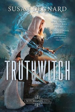 libro truthwitch the witchlands series un libro tras otro truthwitch dennard