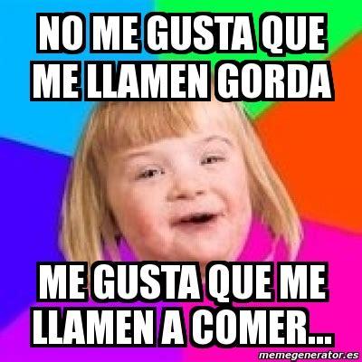 imagenes memes de gordas meme retard girl no me gusta que me llamen gorda me