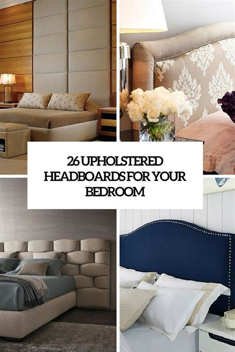 Upholstered Headboard Bedroom Ideas creative headboard ideas archives shelterness