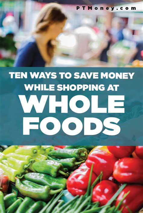 Whole Foods What Detox Products Do They Carry by 10 Ways To Save Money While Shopping At Whole Foods