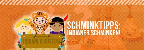 Karneval Schminken Indianer by Schminktipps Indianer Schminken