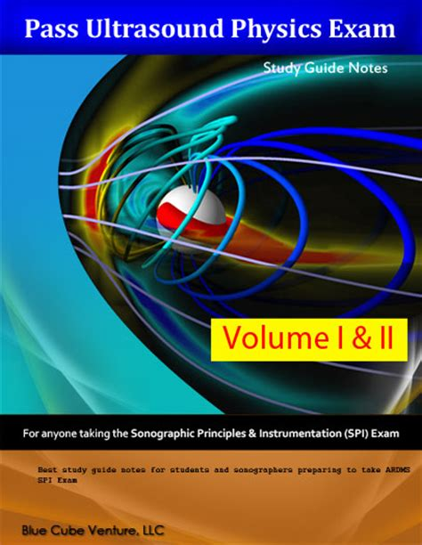 Ardms Physics Outline by Pass Ultrasound Physics Study Guide Notes Ebook Test Prep Notes To Help Prepare And