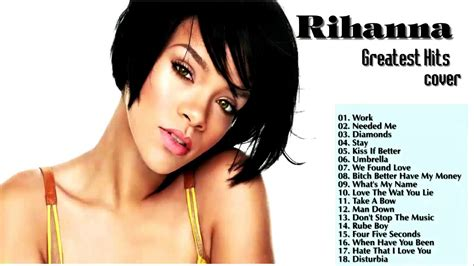 20 best songs top 20 best rihanna songs collection nonstop hits of