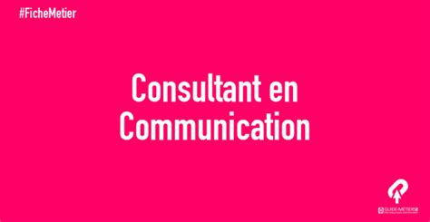 Communication Consultant by Consultant En Communication M 233 Tier Formation Salaire