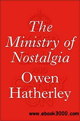 the ministry of nostalgia home politics sociology ebook