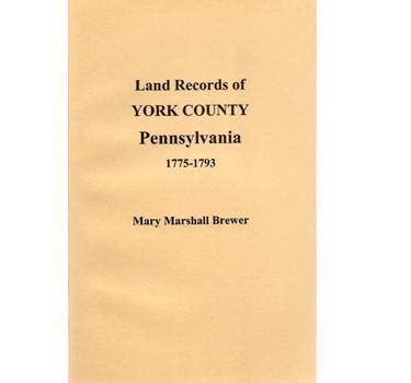 Records York Pa Land Records Of York Co Pennsylvania 1775 1793 Deed Books G H Masthof