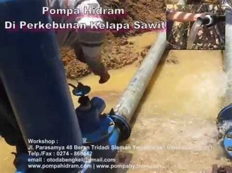 Pompa Hidram Otoda pompa hidram di perkebunan sawit kalimantan 08562944387