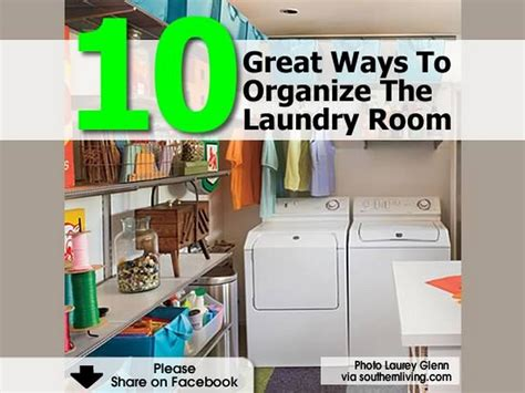 how to organize laundry room 10 great ways to organize the laundry room