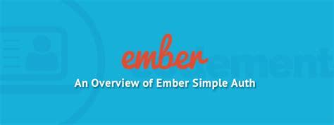 django ember tutorial an overview of ember simple auth codementor