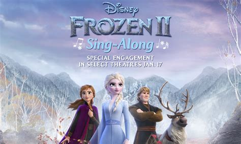 frozen ii sing  arrives  theaters jan