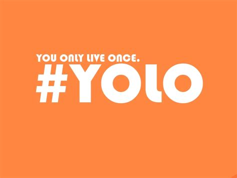Yolo You Only Live Once file yolo you only live once jpg wikimedia commons