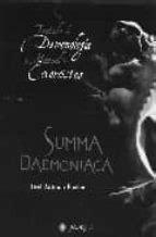 SUMMA DAEMONIACA: TRATATADO DE DEMONOLOGIA Y MANUAL DE