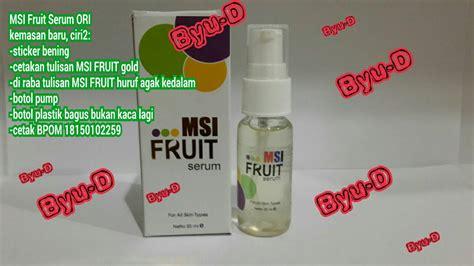 Terlaris Msi Fruit Serum Pemutih Penghalus Wajah goldenface skincare