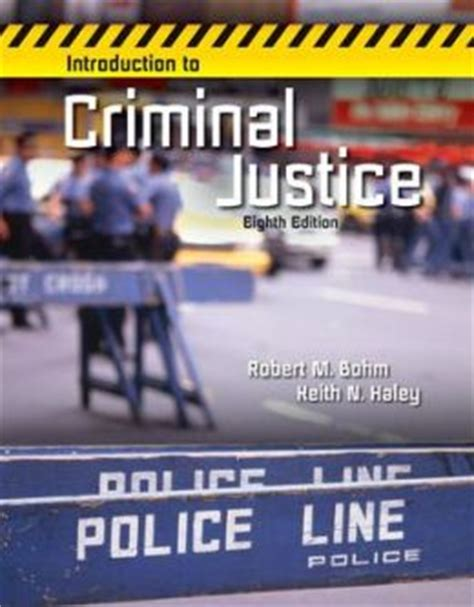 introduction to criminal justice practice and process books introduction to criminal justice edition 8 by robert