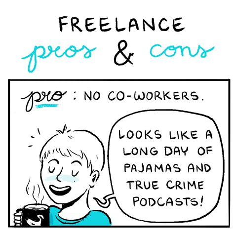 7 Downsides Of Being A Freelancer by The Pros And Cons Of Being A Freelancer The