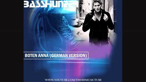 boten anna german basshunter boten anna german version youtube