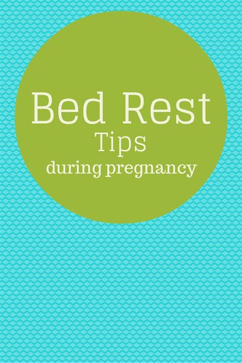 how to get put on bed rest during pregnancy 13 best images about bedrest on pinterest high risk