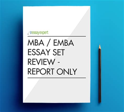 Mba Review by Mba Emba Essay Set Review Report Only The Essay Expert
