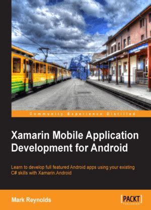 xamarin tutorial pptx xamarin mobile application development for android free