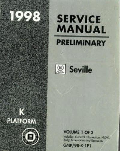 online car repair manuals free 1998 cadillac seville lane departure warning service manual 1998 cadillac seville service manual handbrake cadillac seville sts sls