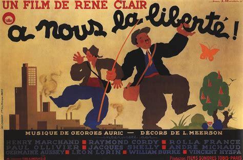 clair rené a nous la liberté 1931 canzoni contro la guerra la libert 233 c est toute l existence