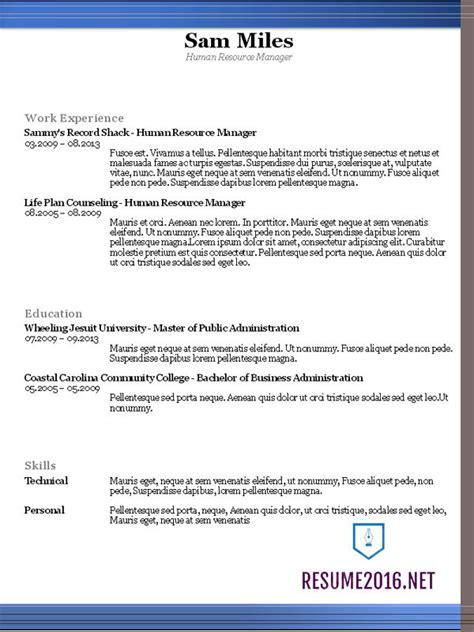 best resume format 2016 the best format for resume exles 2016 recentresumes