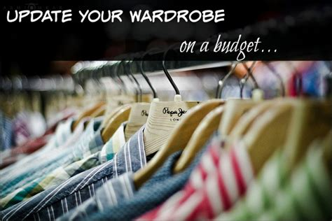 Update Your Wardrobe how to update your wardrobe on a budget how was your day