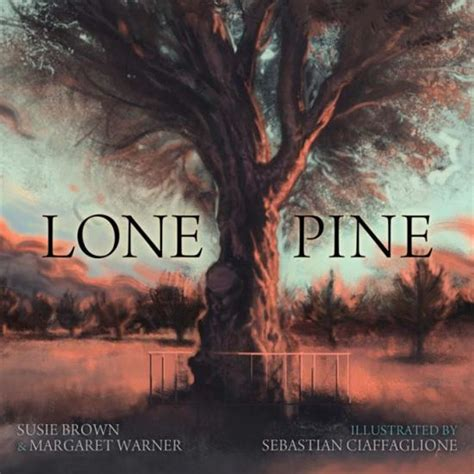 tree soldier a children s book about the value of family books children s war books lone pine by susie brown and