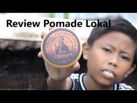 Pomade Indo review pomade dari indonesia lokal