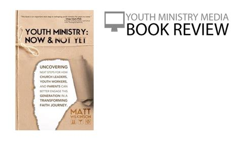 critique of modern youth ministry books book review youth ministry now not yet youth