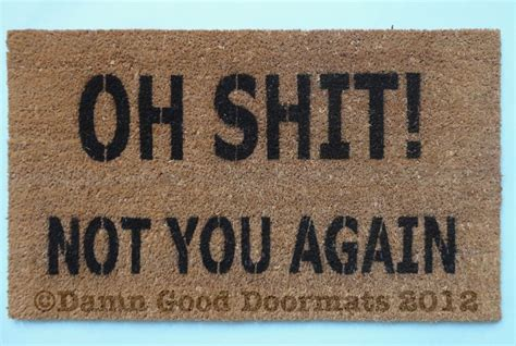 Oh Not You Again Rug by Welcome To Don T Move Here