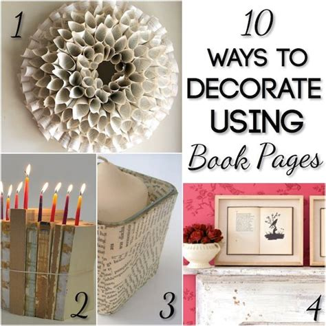 home decorating book using book pages in home decor diy pinterest