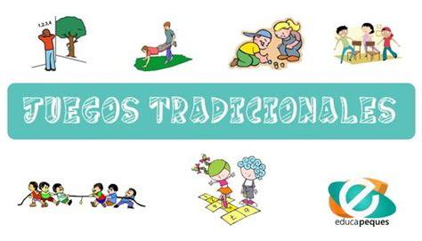 imagenes juegos infantiles tradicionales juegos tradicionales recuperemos nuestros juegos de la