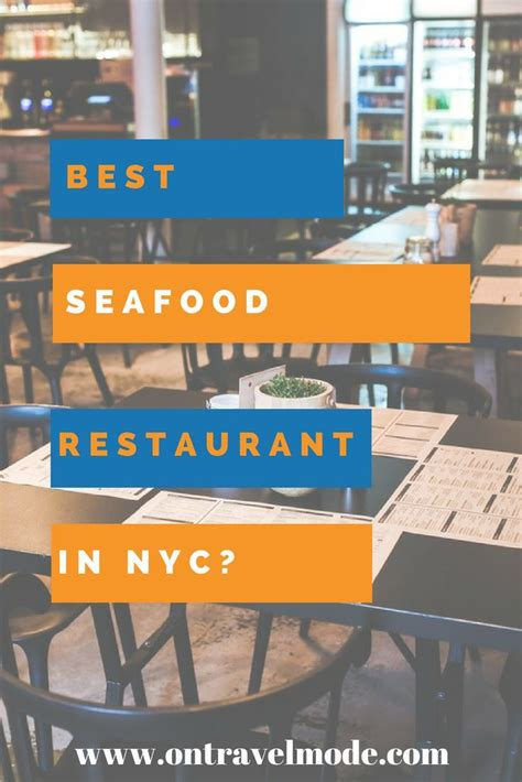 best seafood restaurants in nyc best 25 seafood restaurant ideas on seafood
