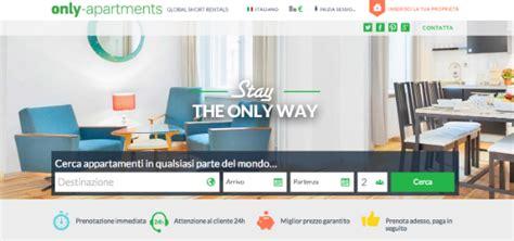 sito per prenotare appartamenti prenotazioni appartamenti con only apartments
