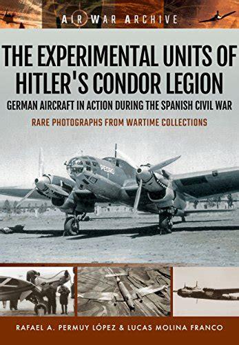 libro the condor legion german may 7 1937 last of the bi plane vs bi plane aerial war