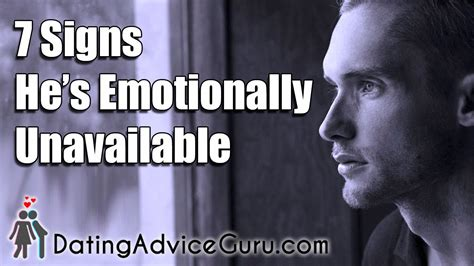 7 Signs He Might by 7 Signs He S Emotionally Unavailable