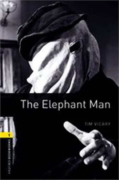 libro the elephant man oxford the elephant man level 1 oxford bookworms library ebook by tim vicary 9780194787222
