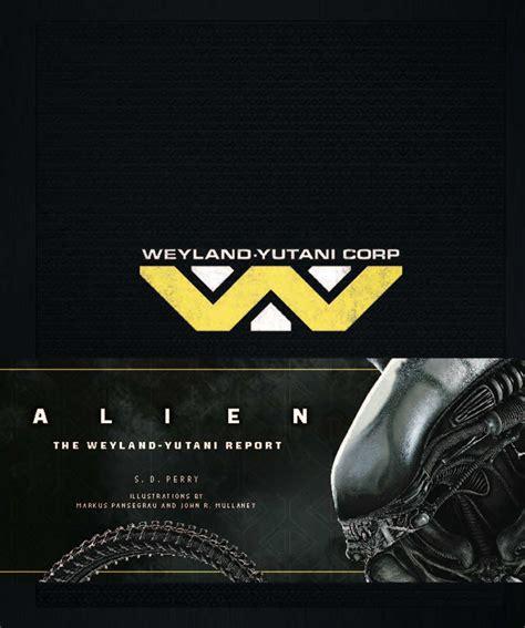 alien cookbook alien the weyland yutani report book by s d perry