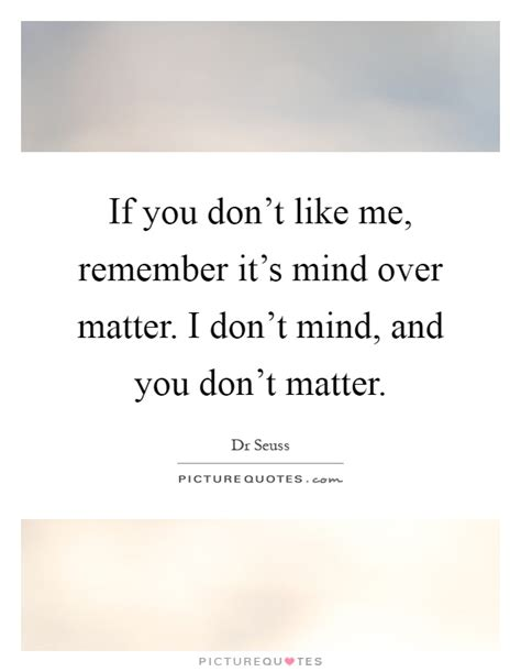 don t mind if i do how to transform your with the power of mindfulness books mind matter quotes sayings mind matter