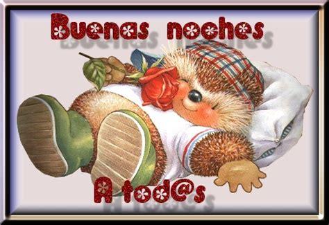 imagenes feliz noche a todos buenas noches a todos im 225 genes y postales de amor