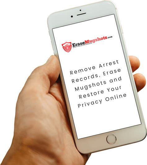 Remove Arrest Records From Erase Mugshots Remove Arrest Records Remove Mugshot