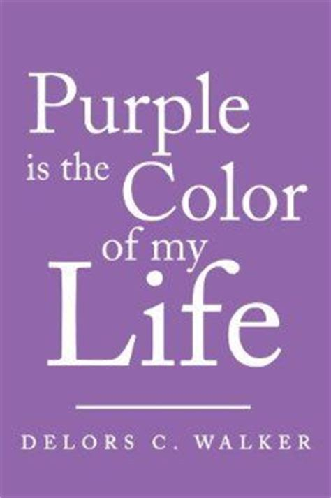 color purple quotes sat in that 17 best images about lavender purple on