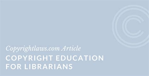 copyright for librarians and educators creative strategies and practical solutions books copyright education for librarians information