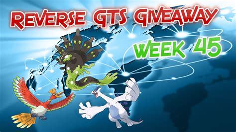 Shiny Pokemon Giveaway Gts - pokemon reverse gts giveaway week 45 shiny legendaries youtube
