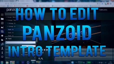 How To Edit Panzoid Intro Template Tutorial Introfactory Youtube Panzoid Intro Templates