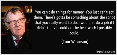 5 Things I Wish Wouldnt Do On by You Can T Do Things For Money You Just Can T Act By Tom