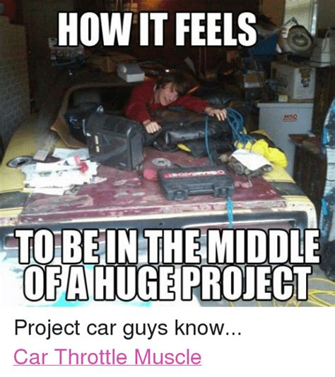 Project Car Memes - how it feels to bein the middle of a huge project project